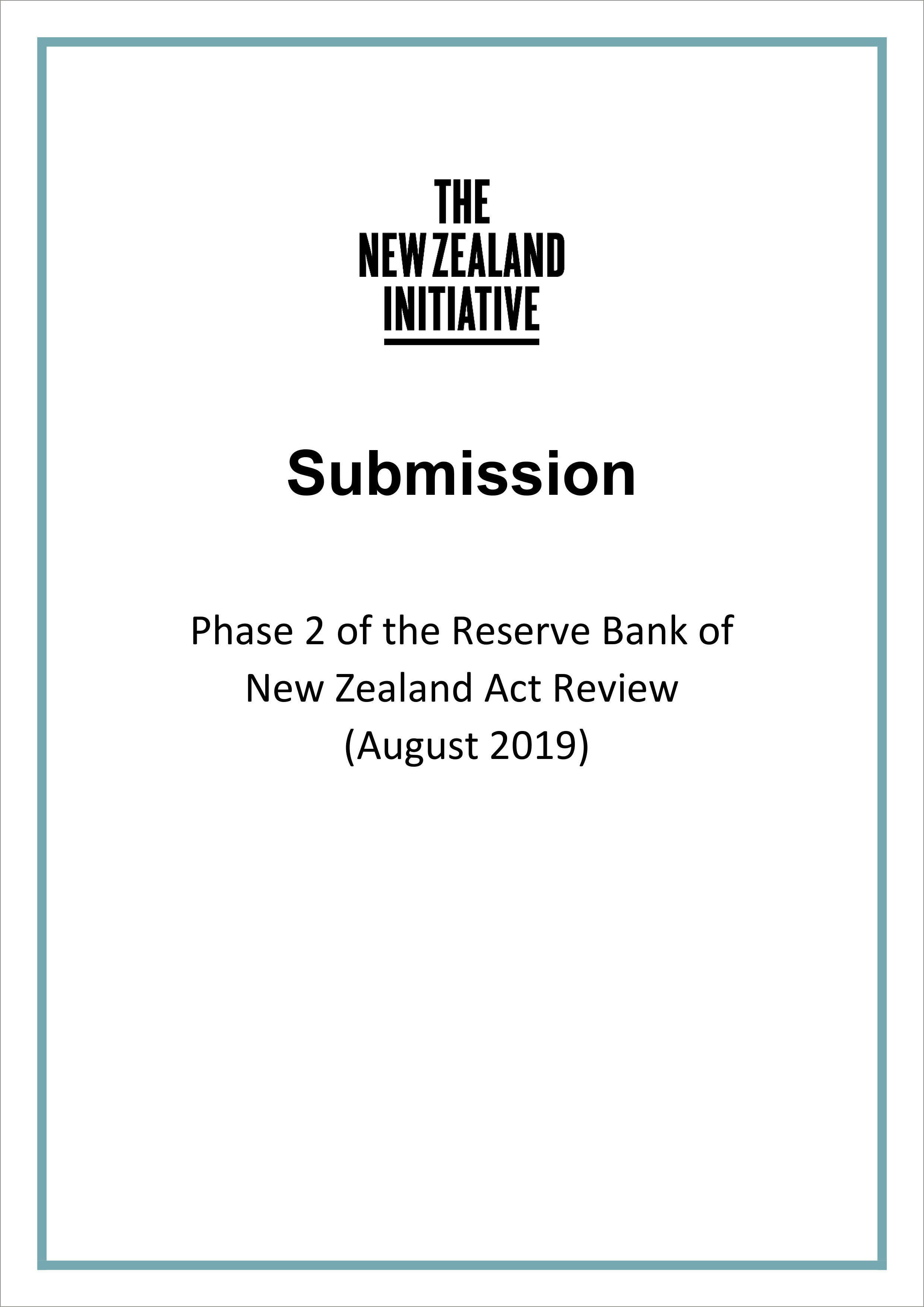 Submission cover Phase 2 of the Reserve Bank of New Zealand Act Review August 2019